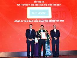 Chubb Life Việt Nam được vinh danh 'Top 10 doanh nghiệp bảo hiểm nhân thọ uy tín năm 2019'