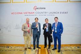 Tập đoàn ACCIONA chính thức bước vào thị trường Việt Nam