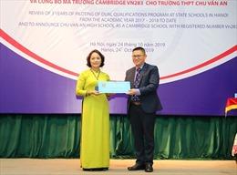 Trường THPT Chu Văn An trở thành trường học Cambridge