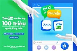 Ví điện tử ZaloPay chính thức đến tay 100 triệu người dùng Zalo