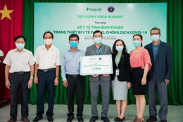 Tập đoàn Y khoa Hoàn Mỹ tài trợ trang thiết bị y tế chống dịch COVID-19 cho tỉnh Bình Thuận