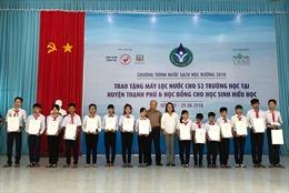 Tặng máy lọc nước cho 52 trường học tại Bến Tre