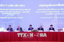 Hội thảo lý luận lần thứ 6 giữa Đảng Việt Nam và Lào