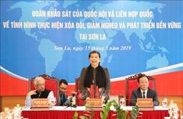 Đoàn khảo sát của Quốc hội và Liên hợp quốc làm việc tại Sơn La
