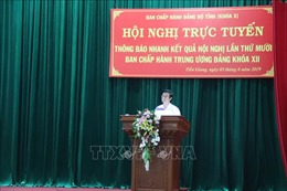 Các địa phương tổ chức thông báo kết quả Hội nghị Trung ương lần thứ 10