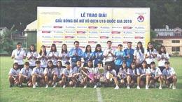 Đội tuyển Hà Nội vô định Giải bóng đá nữ U16 Quốc gia 2019