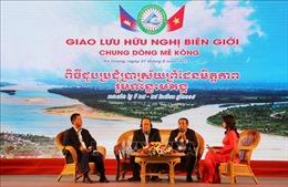 Tọa đàm giao lưu hữu nghị biên giới Việt Nam - Campuchia năm 2019