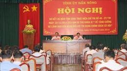 Tín dụng chính sách xã hội giúp xóa gần 16.000 hộ nghèo ở Đắk Nông
