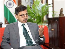 Quan hệ hợp tác Việt Nam - Ấn Độ sẽ đóng vai trò ngày càng quan trọng trong khu vực và trên thế giới