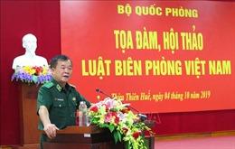 Góp ý xây dựng Luật Biên phòng Việt Nam