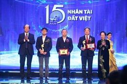Hành trình 15 năm tìm kiếm người tài của Giải thưởng Nhân tài Đất Việt
