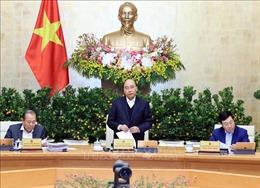 Thủ tướng chủ trì Phiên họp Chính phủ thường kỳ tháng 12/2019