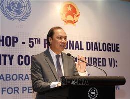 Hội thảo ASEAN - LHQ lần thứ 7: Đối thoại khu vực lần thứ 5 về hợp tác chính trị - an ninh