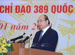 Thủ tướng: Chống buôn lậu, gian lận thương mại đừng để 'cha chung không ai khóc'