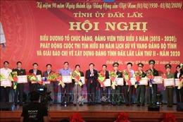 Đắk Lắk biểu dương các cá nhân, tổ chức Đảng tiêu biểu