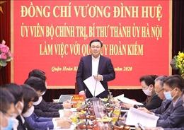 Bí thư Thành ủy Hà Nội: Phát huy tiềm năng, thế mạnh kinh tế, văn hóa khu vực phố cổ trung tâm