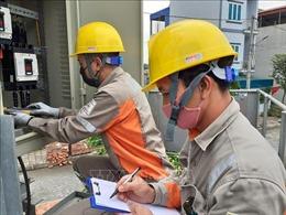 EVN sẽ phúc tra cho khách hàng có sản lượng điện tăng đột biến từ 1,3 lần