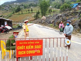 Tiếp tục phong tỏa thôn Tả Kha và cách ly Trạm Y tế xã Thanh Thủy, Hà Giang