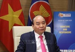 Thủ tướng Nguyễn Xuân Phúc: Mỗi thành viên ASEAN phải thực sự 'tư duy Cộng đồng, hành động Cộng đồng'