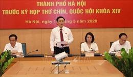 Đoàn Đại biểu Quốc hội thành phố Hà Nội làm việc với các cơ quan thành phố trước Kỳ họp thứ 9, Quốc hội khóa XIV