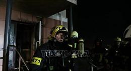 Cháy cơ sở chăm sóc sức khỏe tư nhân ở Nga, 9 người thiệt mạng