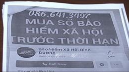 Mạo danh BHXH tỉnh Bình Dương để thu mua sổ bảo hiểm