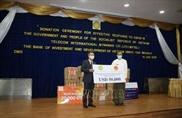Việt Nam hỗ trợ Myanmar phòng, chống đại dịch COVID-19