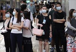 Hong Kong tiếp tục ghi nhận số ca mắc mới COVID-19 cao nhất trong ngày