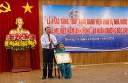 Trao tặng và truy tặng danh hiệu vinh dự Nhà nước 'Bà mẹ Việt Nam Anh hùng'