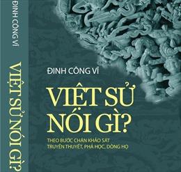 Ra mắt sách 'Việt sử nói gì'