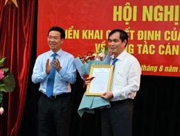 Bổ nhiệm ông Phan Xuân Thủy giữ chức Phó Trưởng ban Tuyên giáo Trung ương