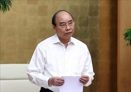 Thủ tướng Nguyễn Xuân Phúc: Tổ chức khai giảng năm học mới an toàn