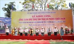 Khởi công Bảo tàng Tân Trào, Tuyên Quang