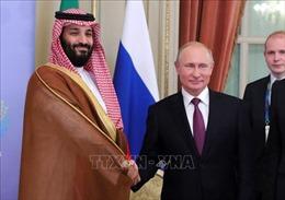 Lãnh đạo Nga và Saudi Arabia trao đổi về đại dịch COVID-19 và OPEC+