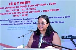 Họp mặt Kỷ niệm 60 năm Ngày thiết lập quan hệ ngoại giao Việt Nam - Cuba