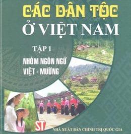 Nhà xuất bản Chính trị quốc gia Sự thật giới thiệu bộ sách 'Các dân tộc ở Việt Nam'