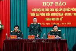 Vai trò của Quân Giải phóng Miền Nam Việt Nam trong kháng chiến chống Mỹ
