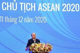 Năm Chủ tịch ASEAN 2020 thành công toàn diện, vang dội, trọn vẹn và thực chất
