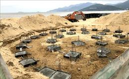 Yêu cầu tháo dỡ công trình không có giấy phép trên bãi biển Quy Nhơn