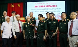Hội thảo khoa học 'Quân Giải phóng miền Nam Việt Nam - Vai trò, ý nghĩa và bài học lịch sử'
