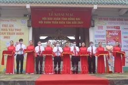 Đồng Nai khai mạc Hội Báo Xuân Tân Sửu 2021