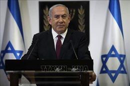 Thủ tướng Netanyahu trước khả năng thành lập chính phủ liên hiệp
