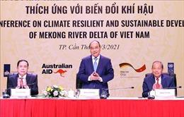 Thủ tướng chủ trì Hội nghị lần thứ ba về phát triển bền vững ĐBSCL thích ứng với biến đổi khí hậu