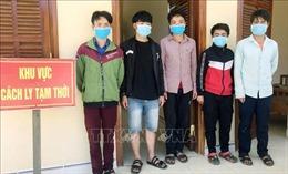 Quảng Nam: Bắt giữ 5 người nhập cảnh trái phép