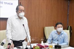 Phó Thủ tướng Thường trực: TP Hồ Chí Minh cần tính kỹ các phương án chuẩn bị máy thở, oxy