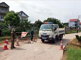 Thái Nguyên: Nhanh chóng truy vết, khoanh vùng, dập dịch