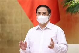 Thủ tướng Phạm Minh Chính: Thành viên Chính phủ cần nghĩ thật, nói thật, làm thật, hiệu quả thật