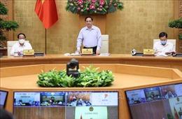Thủ tướng Phạm Minh Chính chủ trì Phiên họp Chính phủ tháng 7/2021