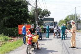 Một số địa phương của tỉnh Tiền Giang và Đắk Nông tiếp tục thực hiện Chỉ thị 16