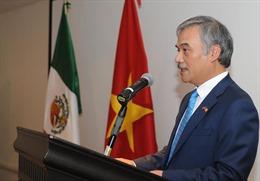 Kim ngạch trao đổi thương mại Việt Nam -Mexico đạt mức tăng trưởng từ 10-15%/năm